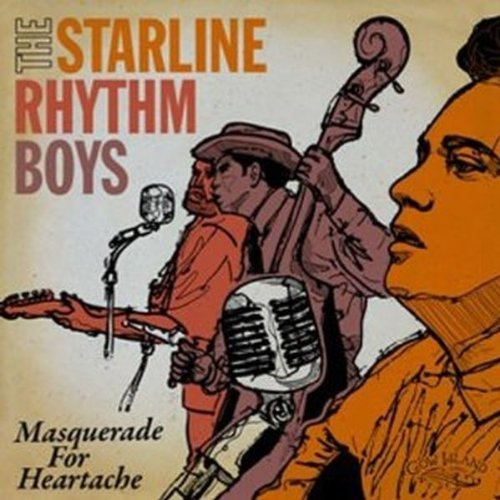 Starline Rhythm Boys Masquerade For Heartache