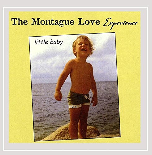 Montague Love Experience Little Baby