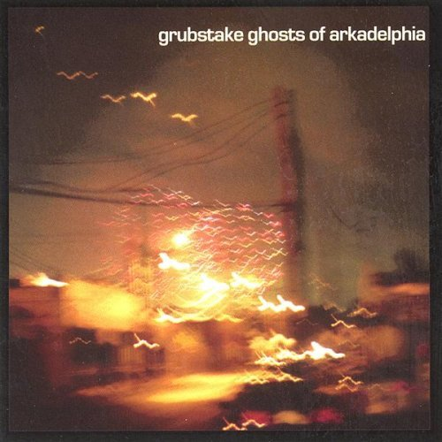 Grubstake Ghosts Of Arkadelphia