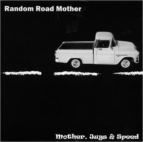 Random Road Mother Mother Jugs & Speed