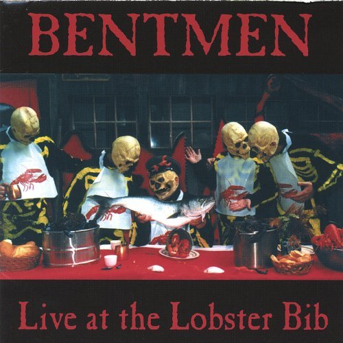 Bentmen Live At The Lobster Bib