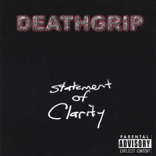 Deathgrip Statement Of Clarity Local