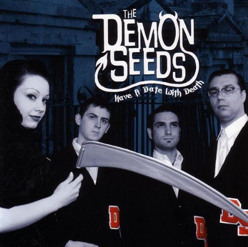 Demonseeds Have A Date With Death