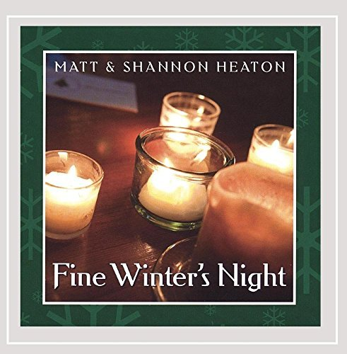 Heaton Matt & Shannon Fine Winter's Night