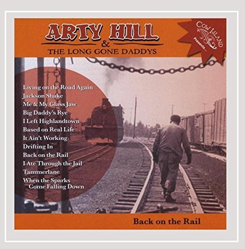 Hill Arty & The Long Gone Dadd Back On The Rail