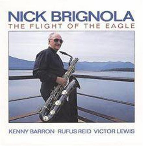 Nick Brignola Flight Of The Eagle