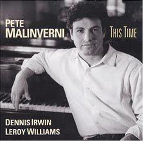 Pete Malinverni This Time