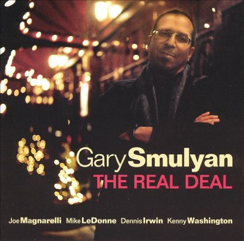 Gary Smulyan Real Deal