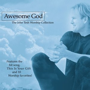 John Tesh Awesome God
