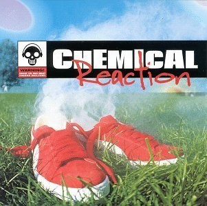 Chemical Reaction Chemical Reaction Primal Scream Swordfish Freakniks Aphrodite Leftfield