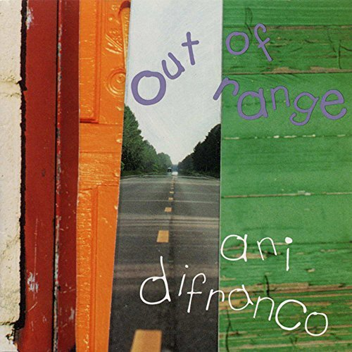Ani Difranco Out Of Range