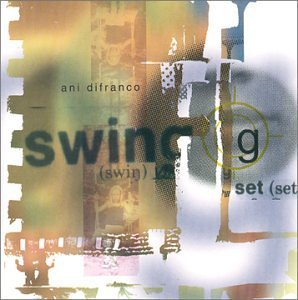 Ani Difranco Swing Set Ep