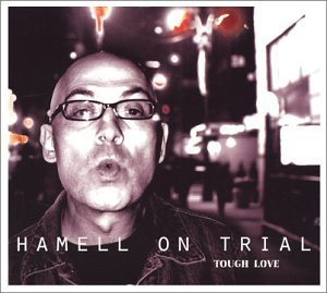 Hamell On Trial Tough Love