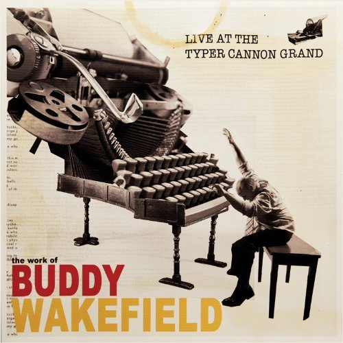 Buddy Wakefield Live At The Typer Cannon Grand
