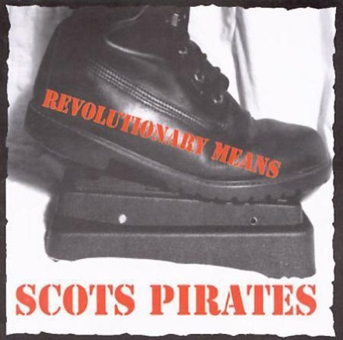 Scots Pirates Revolutionary Means