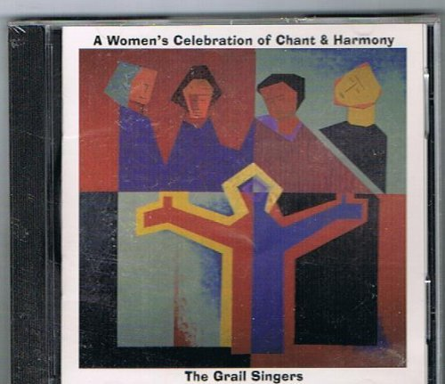 Grail Singers Women's Celebration Of Chant &