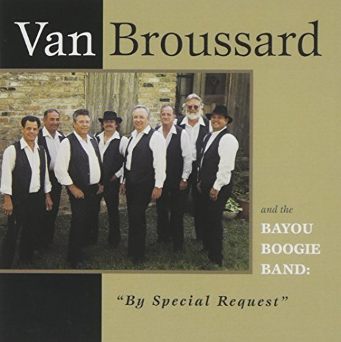 Van Broussard By Special Request