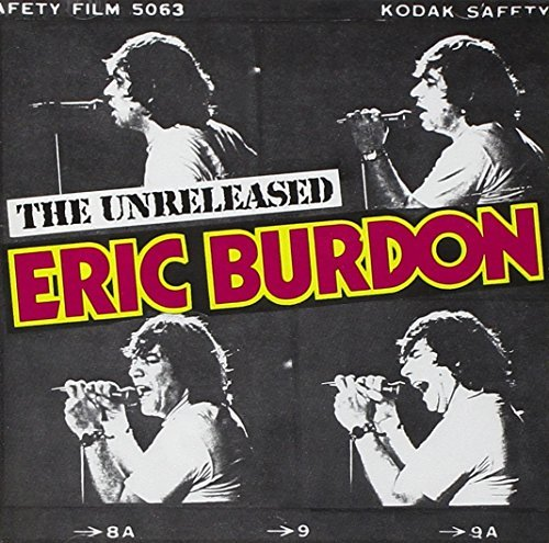 Eric Burdon Unreleased Eric Burdon