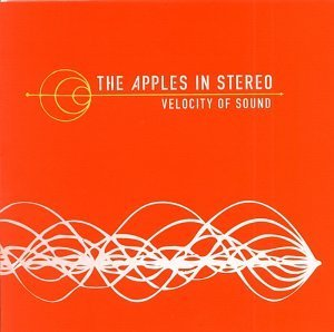 Apples In Stereo Velocity Of Sound