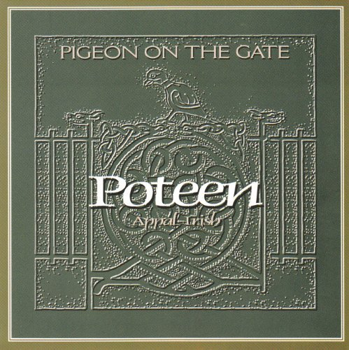 Poteen Pigeon On The Gate