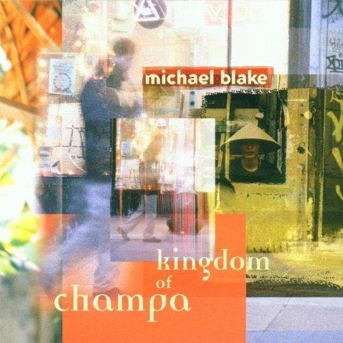 Blake Michael Kingdom Of Champa