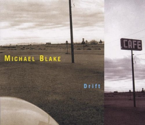 Michael Blake Drift