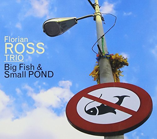 Florian Trio Ross Big Fish & Small Pond