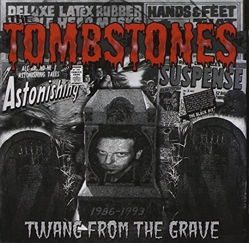 Tombstones Twang From The Grave