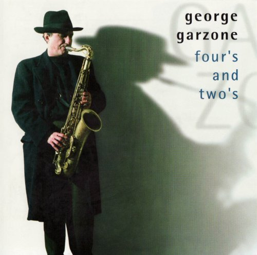 George Garzone Four & Two's