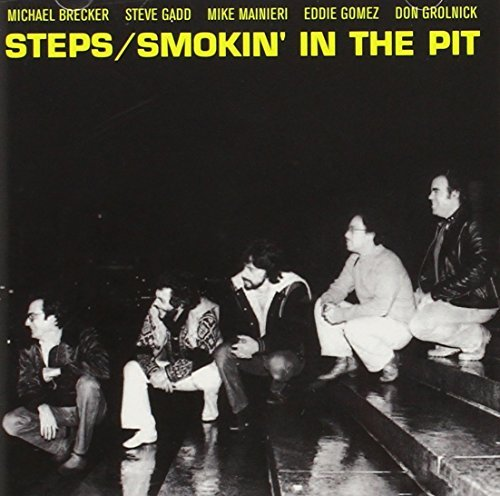Steps Ahead Smokin In The Pit