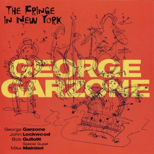 George Garzone Fringe In New York