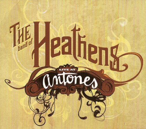 Band Of Heathens Live At Antones Incl. DVD