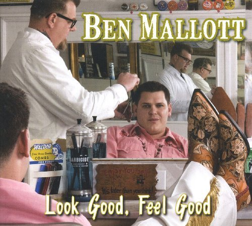 Ben Mallott Look Good Feel Good