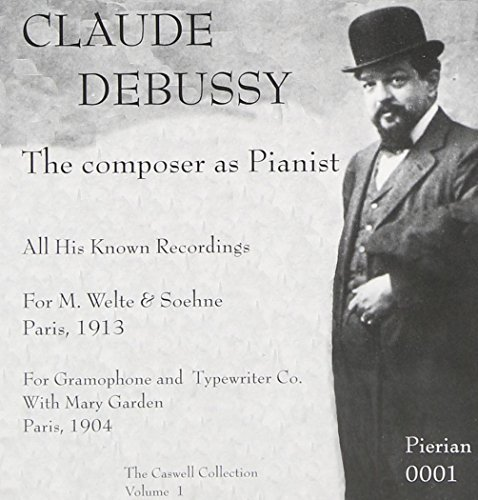 Claude Debussy Composer As Pianist Debussy (pno)