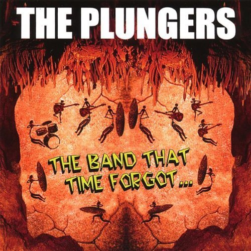 Plungers Band That Time Forgot