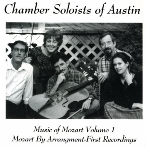 Wolfgang Amadeus Mozart Music By Mozart Vol. 1 Chamber Soloists Of Austin