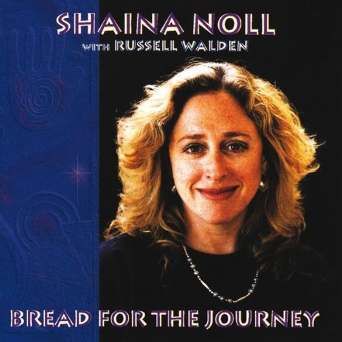 Shaina Noll Bread For The Journey