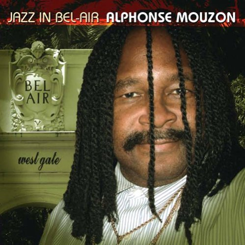 Alphonse Mouzon Jazz In Bel Air