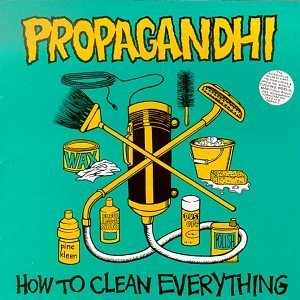 Propagandhi How To Clean Everything