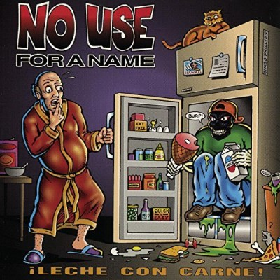 No Use For A Name Leche Con Carne