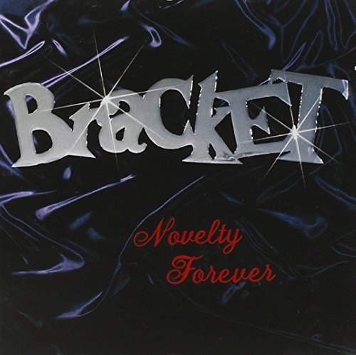 Bracket Novelty Forever Hdcd