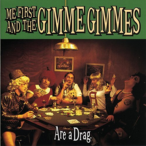 Me First And The Gimme Gimmes Are A Drag Hdcd