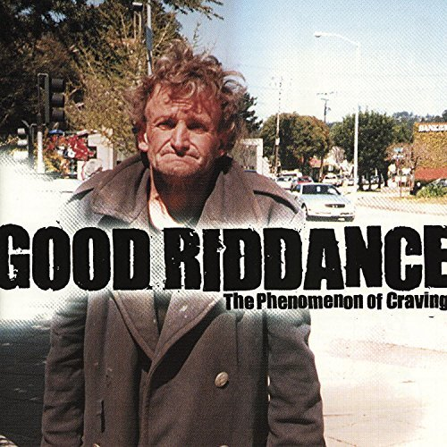 Good Riddance Phenomenon Of Craving Ep