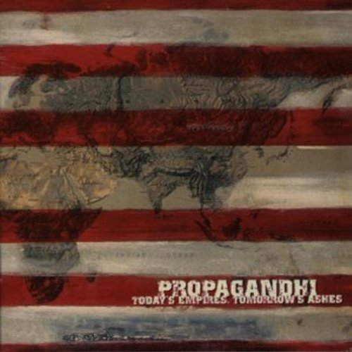 Propagandhi Today's Empires Tomorrows Ashe