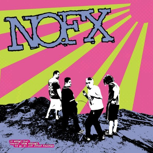 Nofx 22 Songs That Weren't Good Eno