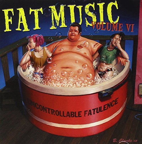 Fat Music Vol. 6 Uncontrollable Fatulenc Strung Out Anti Flag Nofx Fat Music