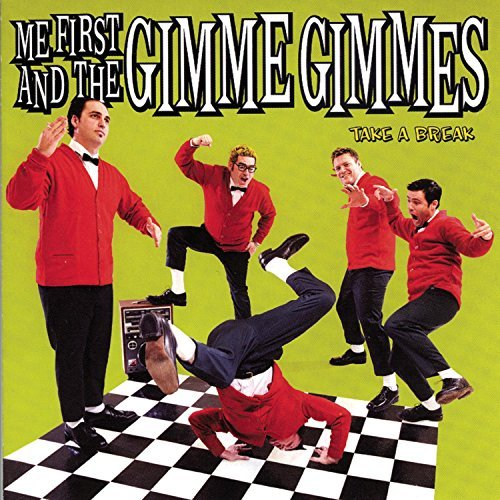 Me First And The Gimme Gimmes Take A Break