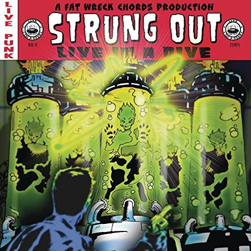 Strung Out Live In A Dive