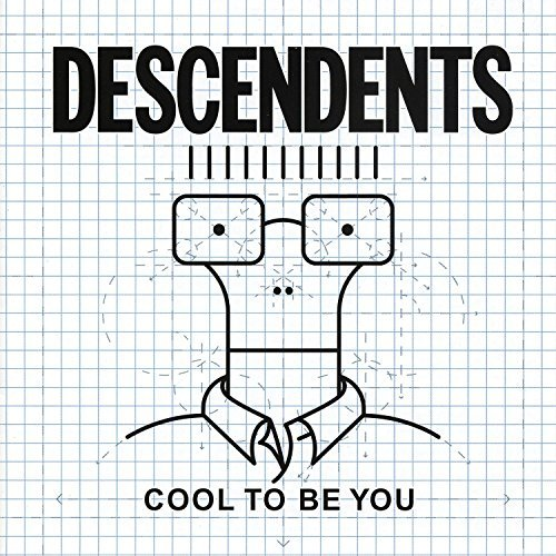 Descendents Cool To Be You