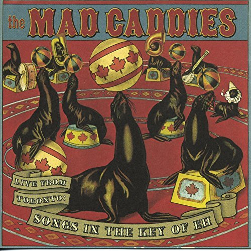 Mad Caddies Live In Toronto Songs In The